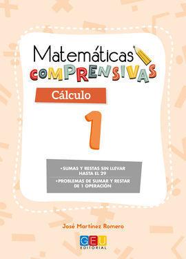 MATEMÁTICAS COMPRENSIVAS. CÁLCULO 1