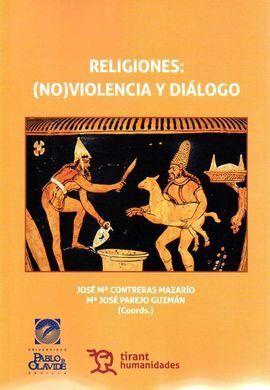 RELIGIONES NO VIOLENCIA Y DIALOGO