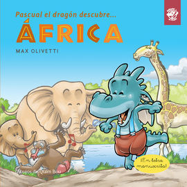 PASCUAL EL DRAGON DESCUBRE... AFRICA
