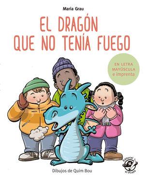 EL DRAGÓN QUE NO TENA FUEGO
