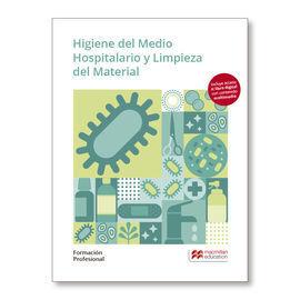HIGIENE MEDIO HOSPITALARIO Y LIMPIEZA MATERIAL 2019