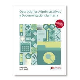 OPERACIONES ADMINISTRATIVAS Y  DOCUMENTACIÓN SANITARIA  2019
