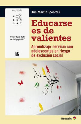 EDUCARSE ES DE VALIENTES