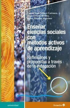 ENSEÑAR CIENCIAS SOCIALES CON MÉTODOS ACTIVOS DE APRENDIZAJE