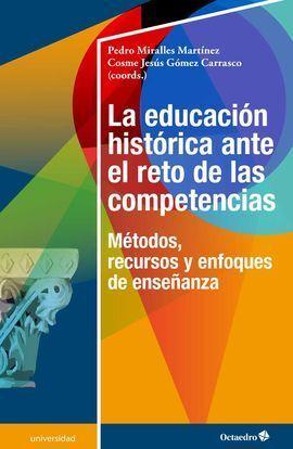 EDUCACIÓN HISTÓRICA ANTE EL RETO DE LAS COMPETENCIAS