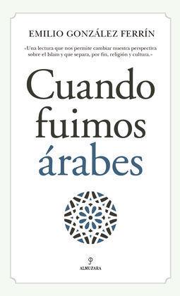 CUANDO FUIMOS ARABES