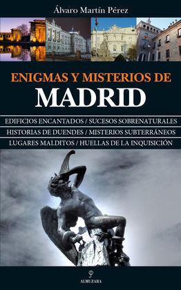 ENIGMAS Y MISTERIOS DE MADRID