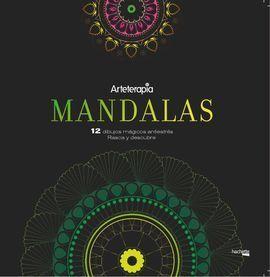 ARTETERAPIA. MANDALAS. 12 DIBUJOS MÁGICOS: RASCA Y DESCUBRE