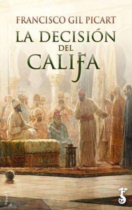 LA DECISION DEL CALIFA