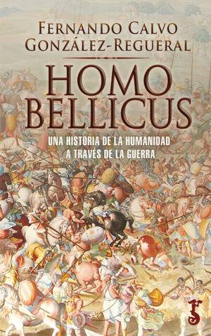 HOMO BELLICUS