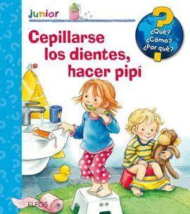 CEPILLARSE LOS DIENTES, HACER PIPÍ