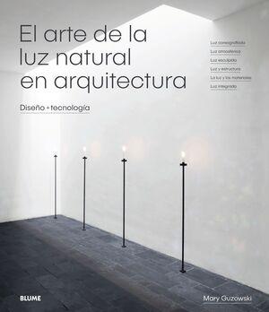 EL ARTE DE LA LUZ NATURAL EN ARQUITECTURA