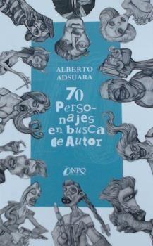 70 PERSONAJES EN BUSCA DE AUTOR