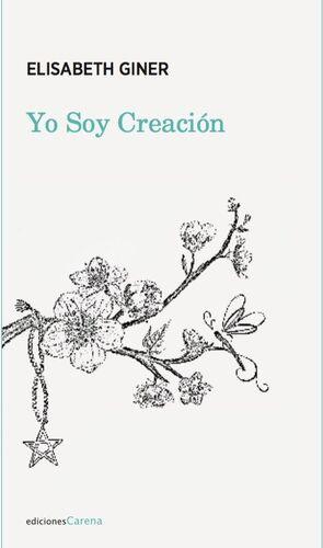 YO SOY CREACIÓN