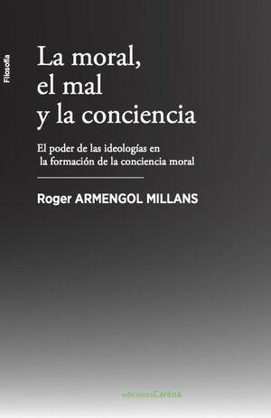 LA MORAL, EL MAL Y LA CONCIENCIA