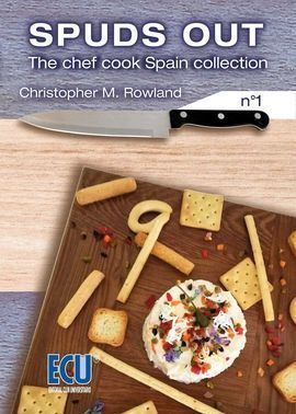 SPUDS OUT. THE CHEF COOK SPAIN COLLECTION Nº 1