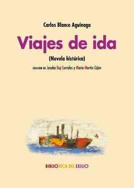 VIAJES DE IDA