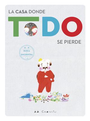 CASA DONDE TODO SE PIERDE