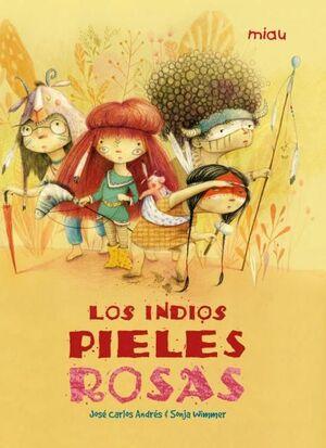 INDIOS PIELES ROSAS