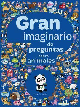 GRAN IMAGINARIO DE PREGUNTAS SOBRE ANIMALES