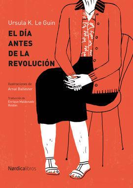 EL DÍA ANTES DE LA REVOLUCIÓN (RÚSTICA)