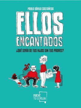 ELLOS ENCANTADOS