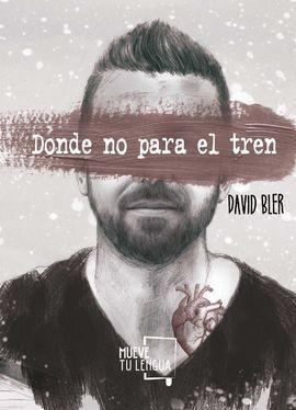 DONDE NO PARA EL TREN