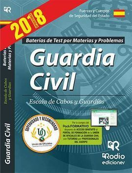 GUARDIA CIVIL. ESCALA DE CABOS Y GUARDIAS. BATERÍA DE TEST POR MATERIAS Y PROBLE