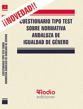 CUESTIONARIO TIPO TEST SOBRE NORMATIVA ANDALUZA DE IGUALDAD
