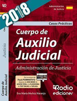 CUERPO DE AUXILIO JUDICIAL DE LA ADMINISTRACION DE JUSTICIA. CASOS PRACTICOS. TE