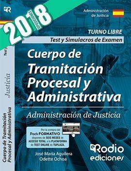 CUERPO DE TRAMITACION PROCESAL Y ADMINISTRATIVA TEST Y SIMULACROS DE EXAMEN