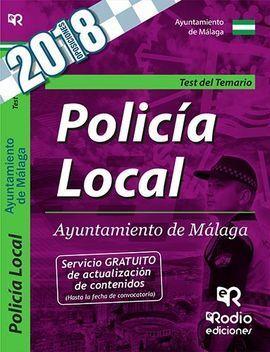 POLICIA LOCAL DEL AYUNTAMIENTO DE MALAGA. TEST DEL TEMARIO