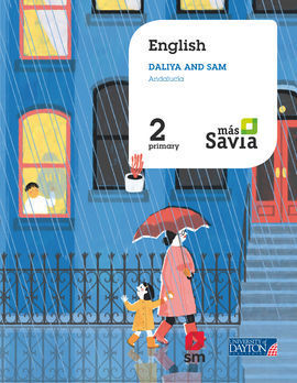 ENGLISH. SAM AND DALIYA. 2 PRIMARY. MÁS SAVIA. ANDALUCÍA