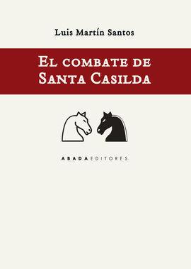 EL COMBATE DE SANTA CASILDA