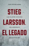 STIEG LARSSON. EL LEGADO