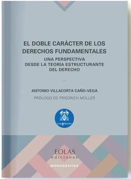 EL DOBLE CARACTER DE LOS DERECHOS FUNDAMENTALES