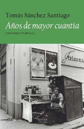 AÑOS DE MAYOR CUANTIA