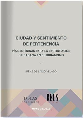 CIUDAD Y SENTIMIENTO DE PERTENCIA