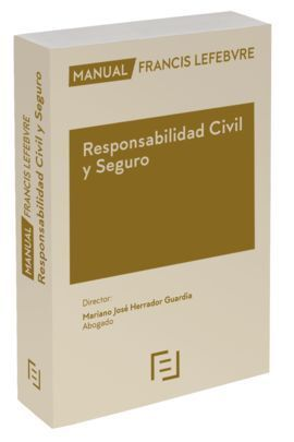 MANUAL RESPONSABILIDAD CIVIL Y SEGURO