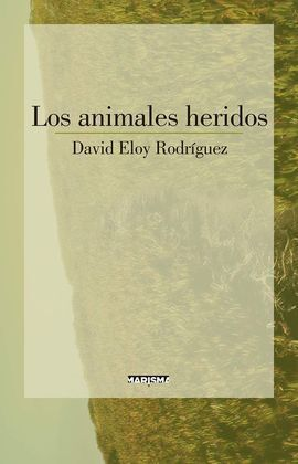 LOS ANIMALES HERIDOS