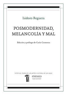 POSMODERNIDAD, MELANCOLIA Y MAL