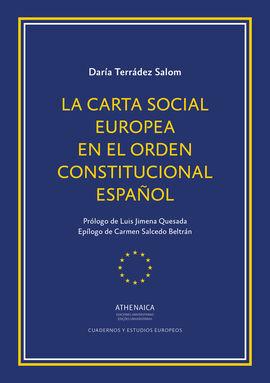 CARTA SOCIAL EUROPEA EN EL ORDEN CONSTITUCIONAL ES