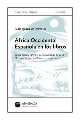 AFRICA OCCIDENTAL ESPAÑOLA EN LOS LIBROS