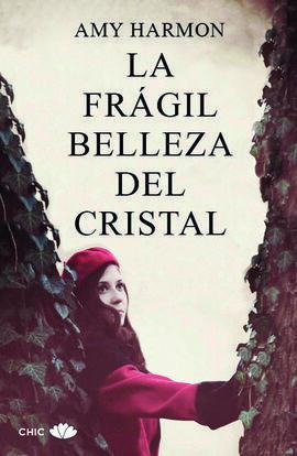 LA FRAGIL BELLEZA DEL CRISTAL