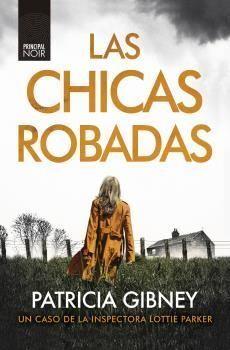 CHICAS ROBADAS, LAS