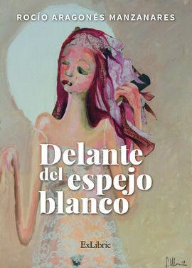 DELANTE DEL ESPEJO BLANCO