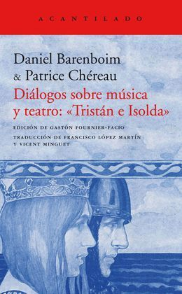 DIALOGOS SOBRE MUSICA Y TEATRO: «TRISTAN E ISOLDA»