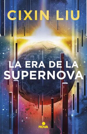 ERA DE LA SUPERNOVA, LA