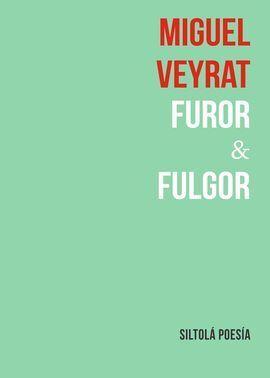 FUROR & FULGOR