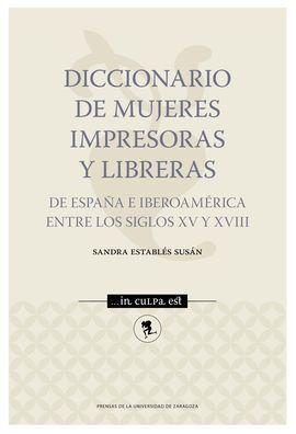DICCIONARIO DE MUJERES IMPRESORAS Y LIBRERAS